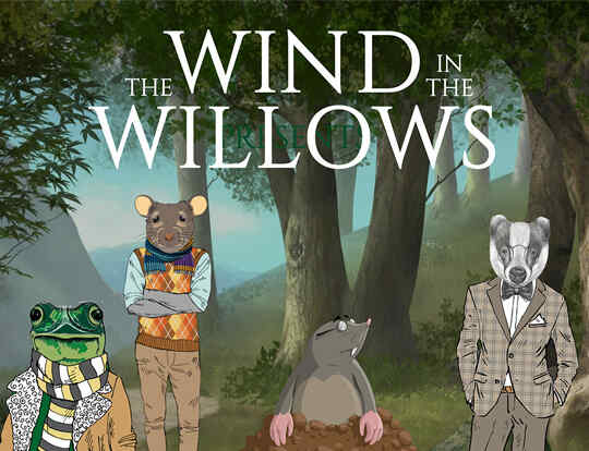 The Wind in the Willows​ @ QE2 @ Dubai