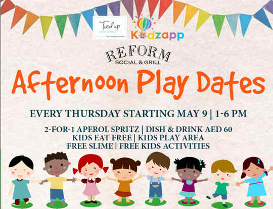 Afternoon Play Dates @ Reform @ Dubai