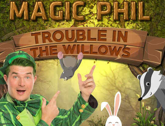 20% off Magic Phil Pantomime - Trouble In The Willows @ Dubai